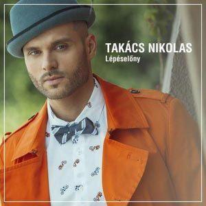 Takács Nikolas kiskora óta énekes szeretett volna lenni 725754dcf2